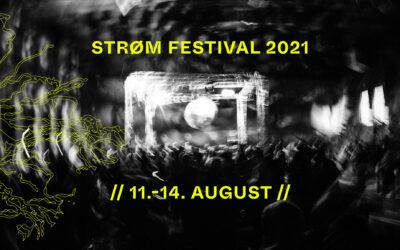 Strøm Festival 2021 sker og vi glæder os
